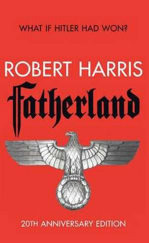 Fatherland. 20th Anniversary Edition