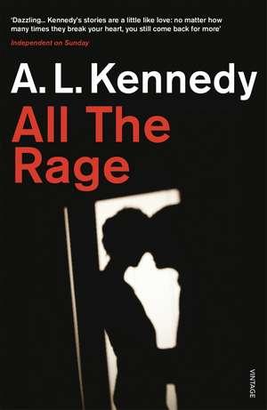 Kennedy, A: All the Rage de Al Kennedy