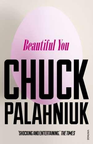 Beautiful You de Chuck Palahniuk