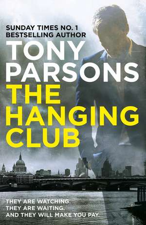 The Hanging Club de Tony Parsons