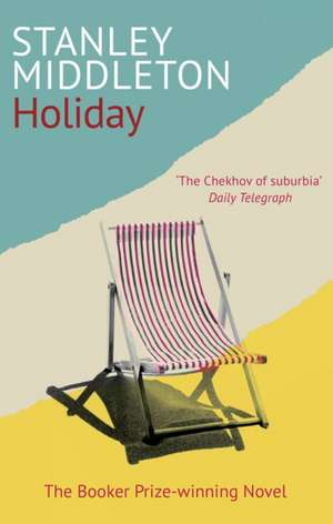 Holiday de Stanley Middleton