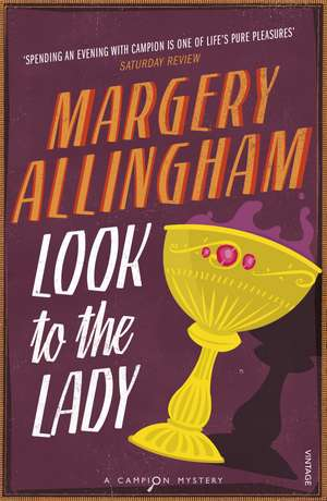 Look To The Lady de Margery Allingham