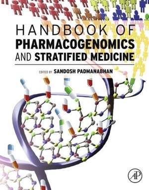 Handbook of Pharmacogenomics and Stratified Medicine