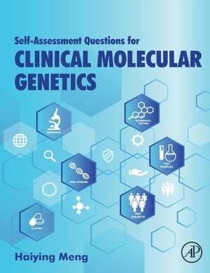 Self-assessment Questions for Clinical Molecular Genetics de Haiying Meng