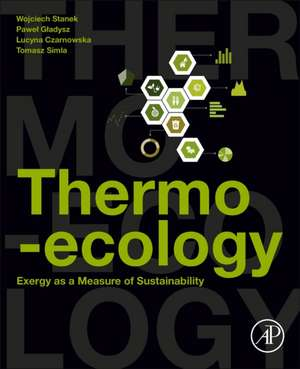 Thermo-ecology: Exergy as a Measure of Sustainability de Wojciech Stanek