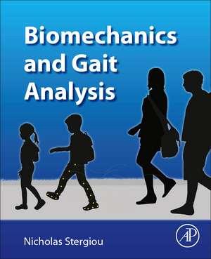 Biomechanics and Gait Analysis de Nicholas Stergiou