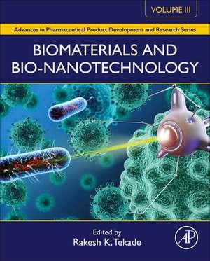 Biomaterials and Bionanotechnology de Rakesh K. Tekade