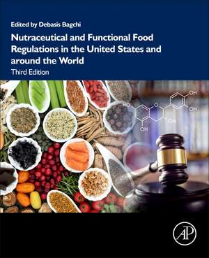 Nutraceutical and Functional Food Regulations in the United States and around the World de Debasis Bagchi