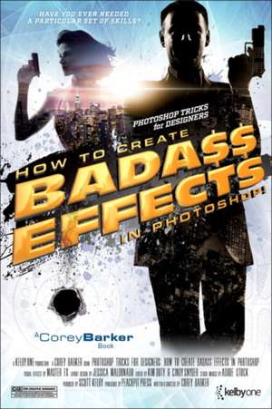 Photoshop Tricks for Designers:  How to Create Bada$$ Effects in Photoshop de Corey Barker