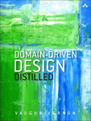 Domain-Driven Design Distilled de Vaughn Vernon