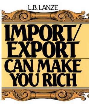 Import/Export Can Make You Rich imagine