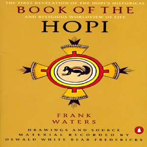 The Book of the Hopi de Frank Waters