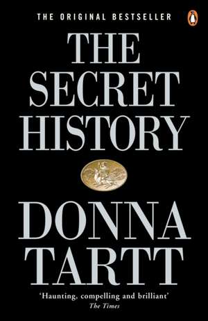 The Secret History de Donna Tartt