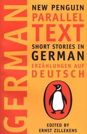 Short Stories in German: New Penguin Parallel Texts de none