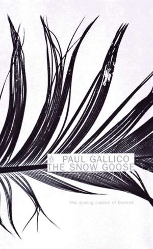 The Snow Goose and The Small Miracle de Paul Gallico