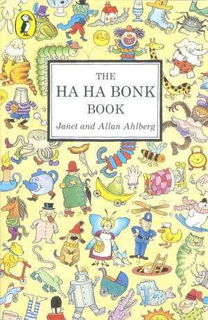 The Ha Ha Bonk Book de Janet Ahlberg