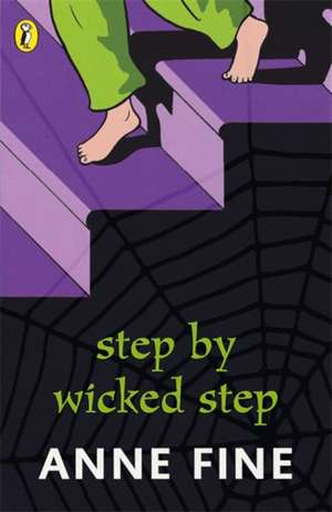 Step by Wicked Step de Anne Fine