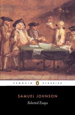 Selected Essays de Samuel Johnson