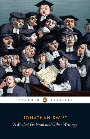 A Modest Proposal and Other Writings de Jonathan Swift