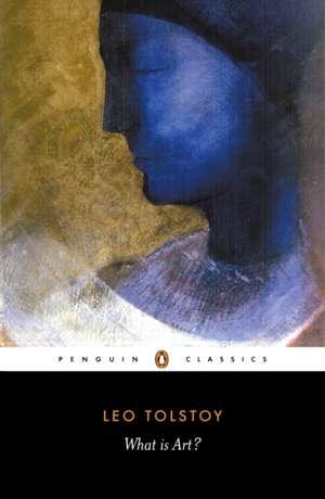 What is Art? de Leo Tolstoy