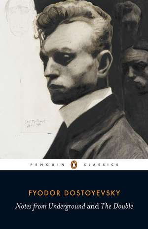Notes from Underground and the Double de Fyodor Dostoyevsky