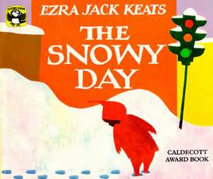 The Snowy Day de Ezra Jack Keats