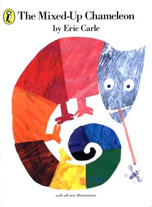 The Mixed-up Chameleon de Eric Carle