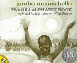 Jambo Means Hello:  A Swahili Alphabet Book de Muriel L. Feelings