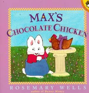 Max's Chocolate Chicken de Rosemary Wells