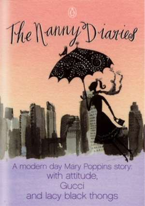 The Nanny Diaries: A Novel de Emma McLaughlin