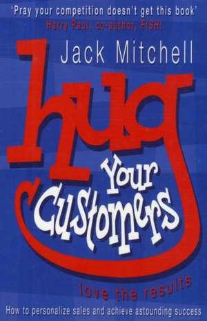 Hug Your Customers imagine