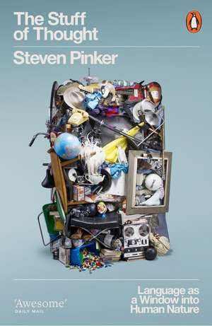 The Stuff of Thought: Language as a Window into Human Nature de Steven Pinker