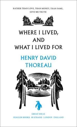 Where I Lived, and What I Lived For de Henry Thoreau