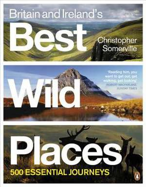 Britain and Ireland's Best Wild Places