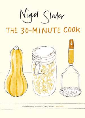 The 30-Minute Cook imagine
