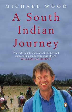 A South Indian Journey: The Smile of Murugan de Michael Wood