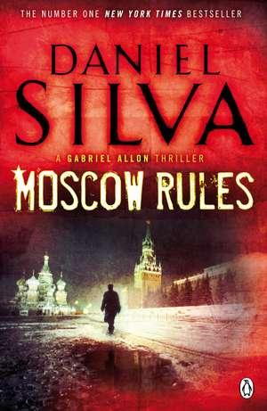 Moscow Rules de Daniel Silva