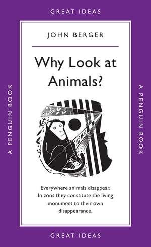 Why Look at Animals? de John Berger
