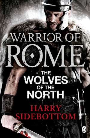 Warrior of Rome V: The Wolves of the North imagine