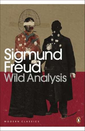 Wild Analysis de Sigmund Freud