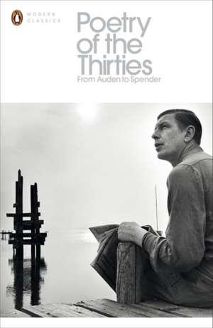 Poetry of the Thirties de Robin Skelton