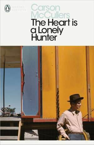 The Heart is a Lonely Hunter de Carson McCullers
