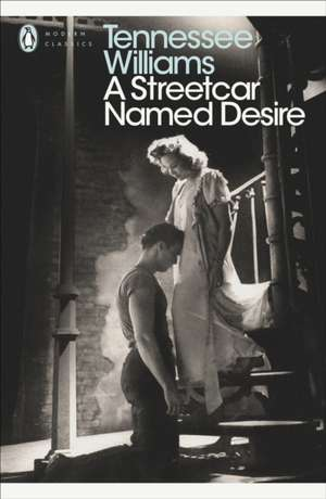 A Streetcar Named Desire de Tennessee Williams