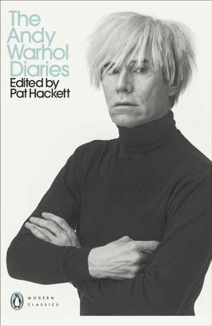 The Andy Warhol Diaries Edited by Pat Hackett de Andy Warhol