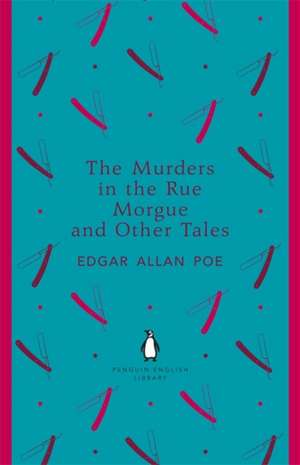 The Murders in the Rue Morgue and Other Tales de Edgar Allan Poe