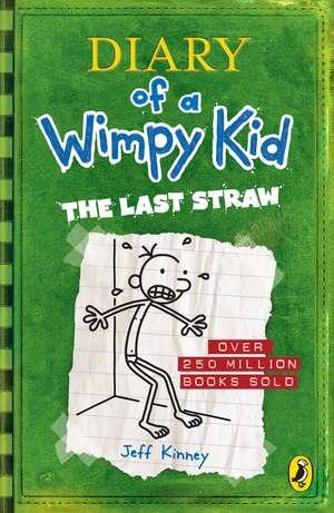 Diary of a Wimpy Kid: The Last Straw (Book 3) de Jeff Kinney