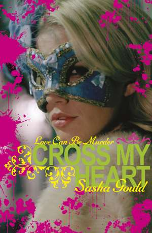 Cross My Heart de Sasha Gould