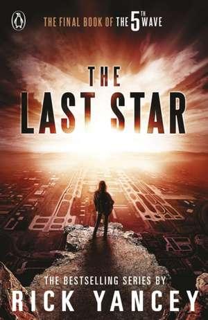 The 5th Wave: The Last Star (Book 3) de Rick Yancey