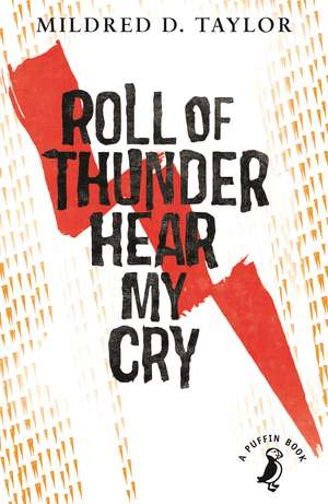 Roll of Thunder, Hear My Cry de Mildred Taylor
