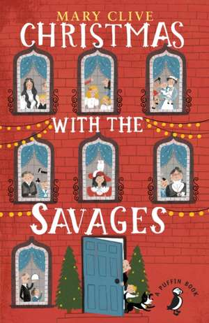 Christmas with the Savages de Mary Clive